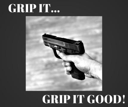 GRIP IT...